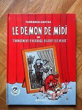 LE DEMON DE MIDI FLORENCE CESTAC EO TBE (C24)