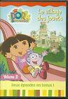 DVD - DORA : DORA LE VILLAGE DES JOUETS ( DESSIN ANIME )