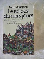 LE ROI DES DERNIERS JOURS PAR BARRET/GURGAND