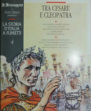 """LA STORIA D'ITALIA A FUMETTI - E. BIAGI N°04 """" TRA CESARE E CLEOPATRA """""""
