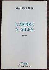BENSIMON JEANL'arbre à silexEditions Arcam, Astree, 1991, in 8, br., 46 pp.,