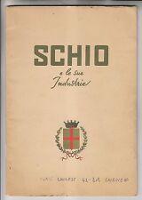 CIRCA 1950s ITALIAN BOOKLET - SCHIO E LE SUE INDUSTRIE - SCHIO ITALY