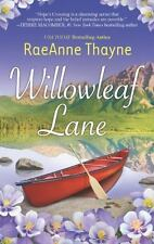 Willowleaf Lane by Thayne, Raeanne, Good Book