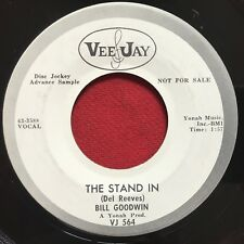 BILL GOODWIN ~ THE STAND IN / I WONT WAIT (1963) ROCKABILLY 45 EX  VEEJAY PROMO