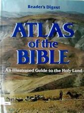 Atlas of the Bible : An Illustrated Guide to the Holy Land by Reader's Digest Ed