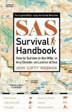 SAS Survival Handbook : How to Survive in the Wild, in Any Climate, on Land...