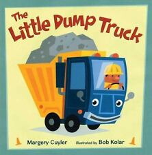 THE LITTLE DUMP TRUCK (Brand New Paperback Version) Margery Cuyler