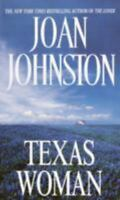 Texas Woman (Sisters of the Lone Star) by Johnston, Joan