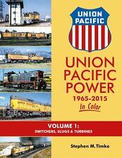 Union Pacific Power 1965-2015 In Color Vol 1: Switchers, Slugs & Turbines /train
