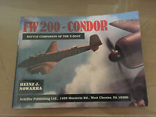 SCHIFFER MILITARY PUBLISHING - FW 200 - CONDOR BATTLE COMPANION OF THE U-BOAT