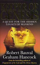 Keeper Of Genesis: A Quest for the Hidden Legacy of Mankind, Hancock, Graham, Ba