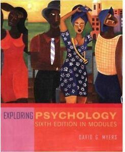 Exploring Psychology by David G. Myers (2004, Paperback) Sixth Edition