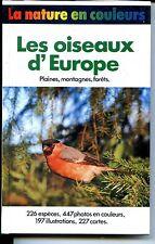 LES OISEAUX D'EUROPE - Frieder Sauer 1983 - ORNITHOLOGIE - ZOOLOGIE