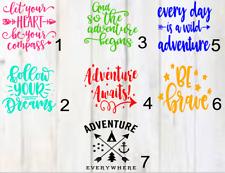 Adventure/ be brave/ Vinyl Decal 3x3