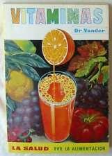 VITAMINAS - LA SALUD POR LA ALIMENTACIÓN - DR. VANDER - ED. DESTINO 1979 - VER