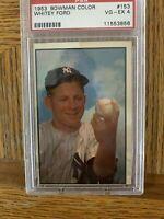 1953 Bowman Color Whitey Ford #153 New York Yankees VG-EX PSA 4
