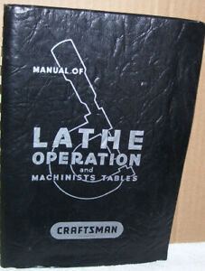 Manual of Lathe Operation Craftsman Atlas 250+ Pages Plastic Spiral Bound