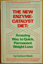 The New Enzyme-Catalyst Diet : Amazing Way to Quick, Permanent Weight Loss by...