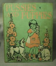 Pussies and Puppies antique old vintage Children's book kitty cats & puppy dogs