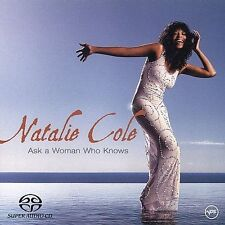 Natalie Cole ASK A WOMAN WHO KNOWS sacd 2002 HYBRID SUPER AUDIO CD (Diana Krall)