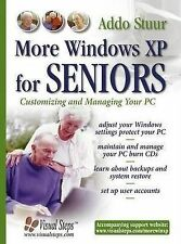 More Windows XP for Seniors: Customizing and Managing Your PC, Stuur, Addo, New