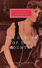 The Custom of the Country (Everyman's Library Classics & Contemporary Classics)