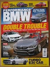 Performance BMW August 2017 E46 F80 M3 F83 M4 Cabrio E30 Turbo E28 Touring 1 Ser