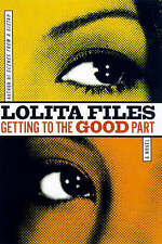 Good, Getting To The Good Part, Files, Lolita, Book