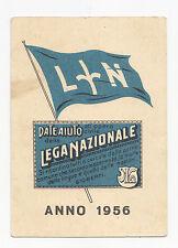 I390-TRIESTE-LEGA NAZIONALE 1956-TESSERA