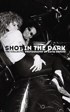 SHOT IN THE DARK THE COLLECTED PHOTOGRAPHY OF DAVID ARNOFF HARDCOVER BOOK