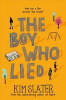 The Boy Who Lied by Kim Slater 9781509842285 | Brand New | Free UK Shipping