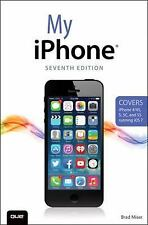 My iPhone (Covers iPhone 44S, 55C and 5S running iOS 7) (7th Edition)
