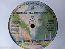 """VINYL 7"""" SINGLE - WE'VE GOT THE WHOLE WORLD IN OUR HANDS - NOTTINGHAM FOREST"""
