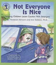 Not Everyone Is Nice: Helping Children Learn Caution with Strangers by...