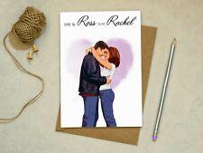 Friends - Ross to my Rachel - Birthday Love Anniversary Greetings Card