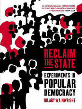 Reclaim the State: Experiments in Popular Democracy-ExLibrary