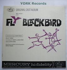 FLY BLACKBIRD - Original Cast Recording - Ex Con LP Record Mercury OCM-2206