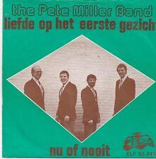 The Pete Miller Band-Liefde Op Het Eerste Gezicht vinyl single