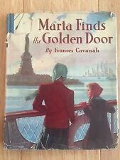 Marta Finds the Golden Door, Frances Cavanah, 1941 Rare Antique Hardcover Book
