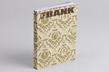 FRANK151 Chapter 44: Fool's Gold A-Trak, Kid Sister, Kid Cudi, Duck Sauce,