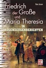 Friedrich der Große und Maria Theresia von Hans Jessen (2012, Gebunden)