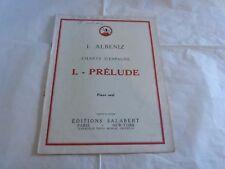 ALBENIZ - PIANO - Partition CHANTS D'ESPAGNE - PRELUDE !!!