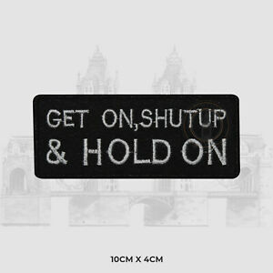 GET ON SHUT UP Iron on Sew on Patch Embroidered Patch For T-Shirt Bags etc