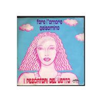 """I Pescatori Del Vento Vinile 7"""" 45giri Fare L' Amore / Gelsomino Nuovo M 1514"""