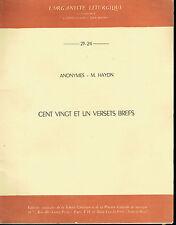 GASTON LITAIZE - 23-24 Anonymes - M. Haydn - Cent vingt et un versets brefs -