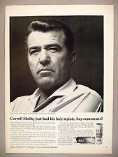 Carroll Shelby PRINT AD - 1967 ~ Dep Hair Spray & Gel