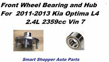 1 Front Wheel Bearing & Hub For 2011 2012  2013 Kia Optima L4 2.4L Vin 7