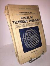 Manuel de technique policière par le Dr Edmond Locard 1948 Payot