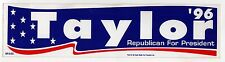 1996 MORRY TAYLOR President POLITICAL Bumper Sticker REPUBLICAN PARTY GOP Titan