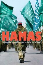 Hamas: Politics, Charity, and Terrorism in the Ser